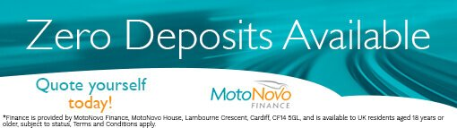 0 Deposit Finance Available with MotoNovo Finance